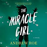 Miracle Girl | Andrew Roe