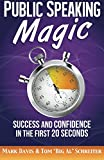 img - for Public Speaking Magic: Success and Confidence in the First 20 Seconds book / textbook / text book