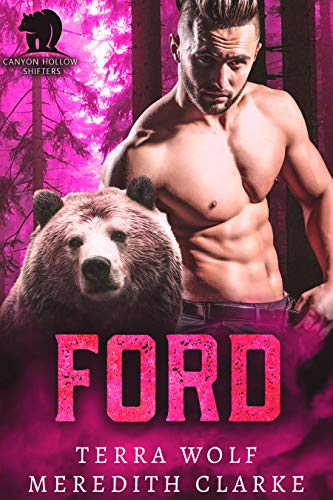 Ford (Canyon Hollow Shifters Book 4) (Bear Hollow)
