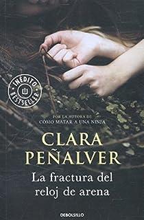 La fractura del reloj de arena par Clara Peñalver