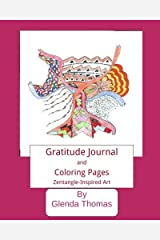 Gratitude Journal and Coloring Pages: Zentangle-inspired Art Diary