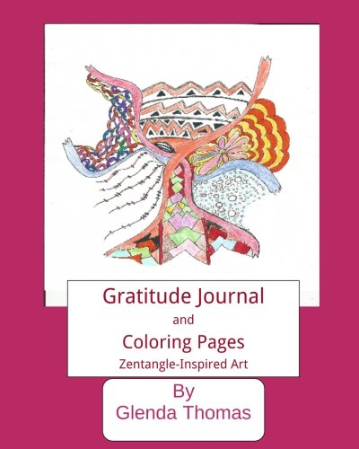 Gratitude Journal and Coloring Pages: Zentangle-inspired Art
