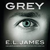 Grey [Spanish Edition] | E.L. James