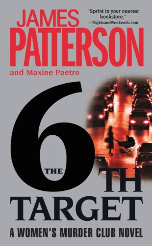The 6th Target (Women's Murder Club) by [Patterson, James, Paetro, Maxine]