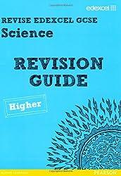 Revise Edexcel: Edexcel GCSE Science Revision Guide - Higher (REVISE Edexcel Science)