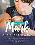 The Book of Mark Journal: One Chapter a Day