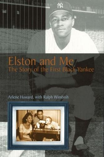 Books : Elston and Me: The Story of the First Black Yankee (Sports and American Culture)