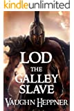 Lod the Galley Slave (Lost Civilizations: 7)