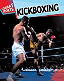 Kickboxing, Clive Gifford, 1597712760