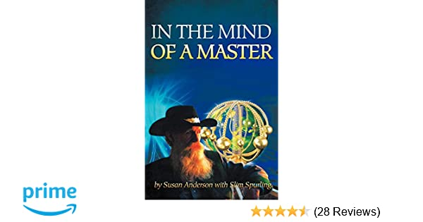 In the Mind of a Master: Susan Anderson with Slim Spurling