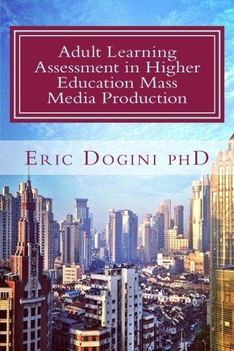 Adult Learning Assessment in Higher Education Mass Media Production PDF