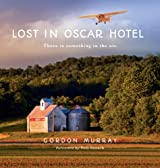 Lost in Oscar Hotel: There Is Something in the Air