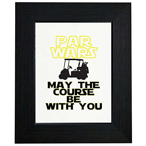 (Par Wars - May the Course Be With You - Golf Framed Print Poster Wall or Desk Mount Options)