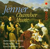 Jenner: Chamber Music, Trio in E flat for clarinet, horn & piano / Sonata in G for clarinet & piano, Op. 5