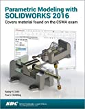 parametric modeling - Parametric Modeling with SOLIDWORKS 2016