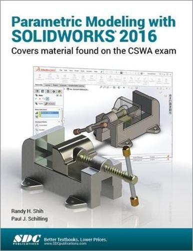 Parametric Modeling with SOLIDWORKS 2016 PDF