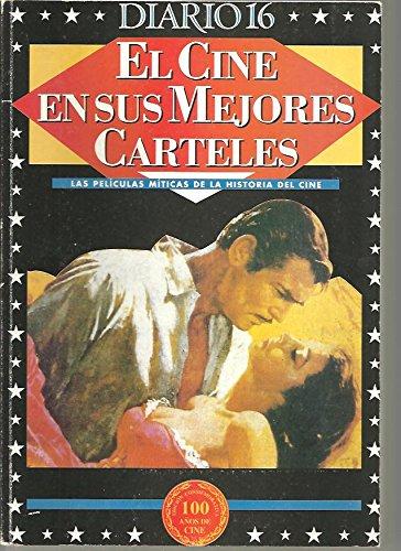 EL CINE EN SUS MEJORES CARTELES. LAS PELICULAS MITICAS DE LA ...