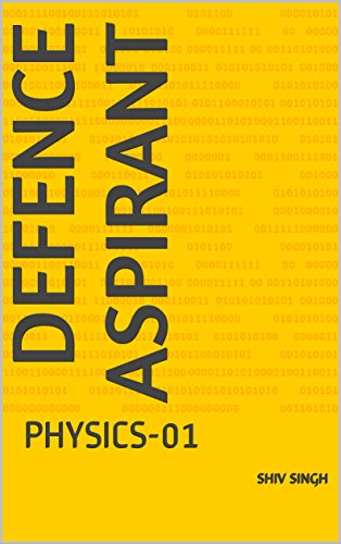 DEFENCE ASPIRANT: PHYSICS-01