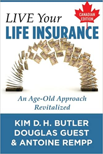 Canadian Edition An Age-Old Approach Revitalized Live Your Life Insurance