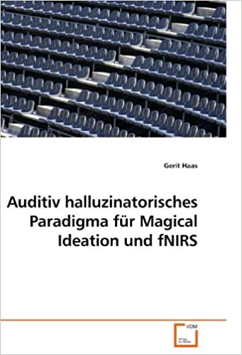Book Auditiv halluzinatorisches Paradigma für Magical Ideation und fNIRS (German Edition)