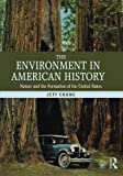 img - for The Environment in American History: Nature and the Formation of the United States book / textbook / text book