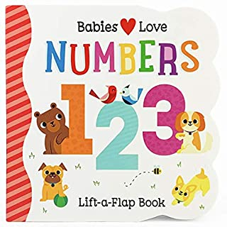 Babies Love Numbers Chunky Lift-a-Flap Board Book (Babies Love)