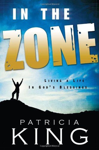 In the Zone. Living a Life in God's Blessings PDF Text fb2 ebook