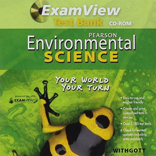 ENVIRONMENTAL SCIENCE 2011 EXAMVIEW COMPUTER TEST BANK GRADE 11