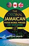 The Original Jamaican Patois, Laxleyval Sagasta, 1478705264