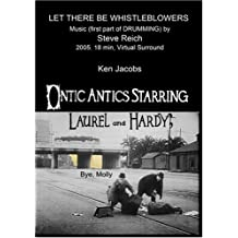 Let There Be Whistleblowers & Ontic Antics Starring Laurel and Hardy; Bye, Molly