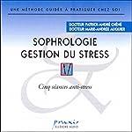 Sophrologie - Gestion du stress | Patrick-André Chéné,Marie-Andrée Auquier