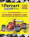 #3: The Formidable Scuderia Ferrari Cars: Ferrari Sticker Book