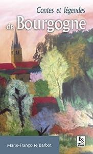 """Afficher """"Contes et légendes de Bourgogne"""""""