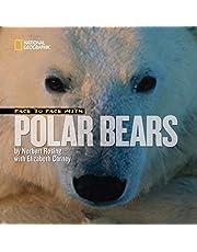 Face to Face with Polar Bears (Face to Face )