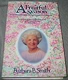 A Fruitful Season, Barbara B. Smith, 0884946525