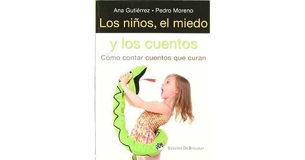 Amazon.com: Los niños, el miedo y los cuentos : cómo contar ...