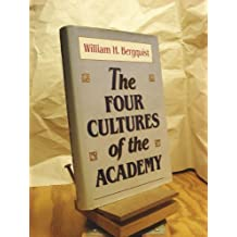 The Four Cultures of the Academy: Insights and Strategies for Improving Leadership in Collegiate Organizations...