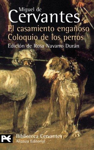 El Casamiento Enganoso / El Coloquio De Los Perros: Novelas Ejemplares (El Libro De Bolsillo) (Spanish Edition) [Miguel de Cervantes Saavedra] (Tapa Blanda)