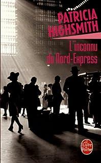 L'Inconnu du Nord-Express, Highsmith, Patricia