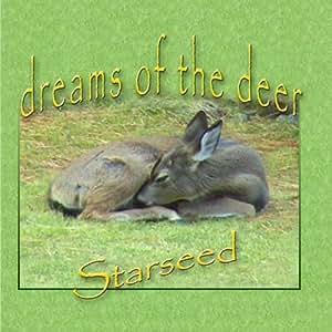 Dreams of the Deer