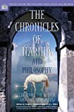 img - for The Chronicles of Narnia and Philosophy: The Lion, the Witch, and the Worldview (Popular Culture and Philosophy) book / textbook / text book