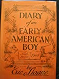The Diary of an Early American Boy, Eric Sloane, 0396083374