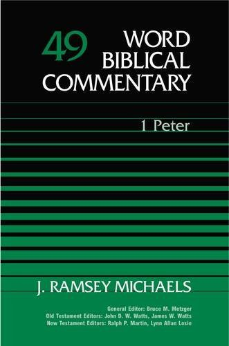 Word Biblical Commentary Vol. 49, 1 Peter (1 49 1)