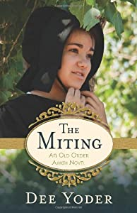 The Miting: An Old Order Amish Novel