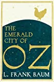 The Emerald City of Oz, L. Frank Baum, 1843913925