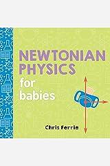 Newtonian Physics for Babies (Baby University) Kindle Edition