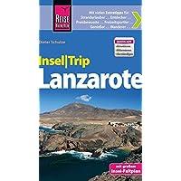 Reise Know-How InselTrip Lanzarote: Reiseführer mit Insel-Faltplan und kostenloser Web-App