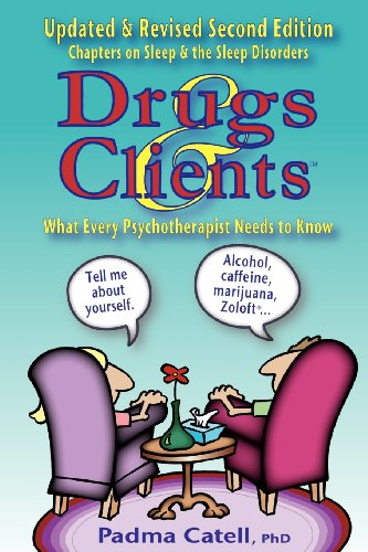Drugs and Clients, What Every Psychotherapist Needs to Know