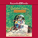 Callahan Cousins: Home Sweet Home Audiobook by Elizabeth Doyle Carey Narrated by Stina Nelsen