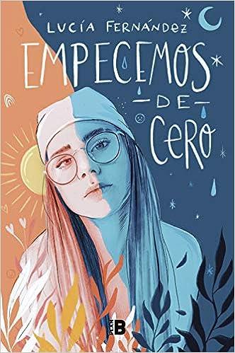 Empecemos de cero de Lucía Fernández
